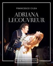 ADRIANA LECOUVREUR: Francesco Cilea