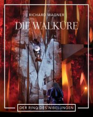 DIE WALKÜRE: Richard Wagner