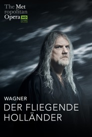 MET OPERA:The FLYING DUTCHMAN