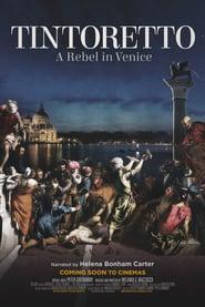 Tintoretto - A REBEL IN VENICE